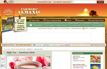http://www.farmersalmanac.com/food/2012/09/17/high-tea-american-style/