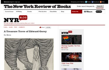 http://www.nybooks.com/blogs/nyrblog/2012/aug/04/collecting-edward-gorey/