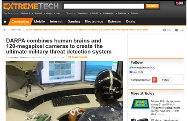 http://www.extremetech.com/extreme/136446-darpa-combines-human-brains-and-120-megapixel-cameras-for-the-ultimate-military-threat-detection-system