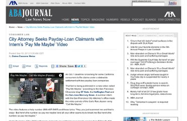 http://www.abajournal.com/news/article/city_attorney_seeks_payday-loan_claimants_with_interns_pay_me_maybe_video/