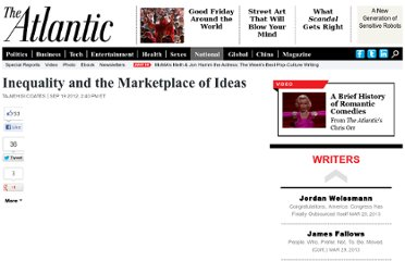 http://www.theatlantic.com/national/archive/2012/09/inequality-and-the-marketplace-of-ideas/262591/