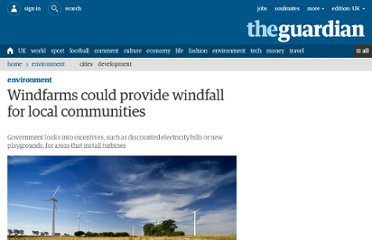 http://www.guardian.co.uk/environment/2012/sep/20/wind-farms-community-benefits-government