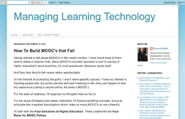 http://managinglearningtechnology.blogspot.com/2012/09/how-to-build-moocs-that-fail.html