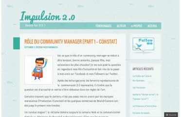 http://impulsion2point0.wordpress.com/2012/09/03/role-du-community-manager/