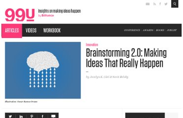 http://99u.com/tips/6993/Brainstorming-20-Making-Ideas-That-Really-Happen