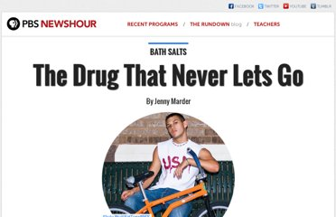 http://www.pbs.org/newshour/multimedia/bath-salts/