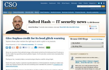 http://blogs.csoonline.com/security-leadership/2379/give-sophos-credit-its-loud-glitch-warning