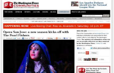 http://communities.washingtontimes.com/neighborhood/out-and-about-san-francisco/2012/sep/12/opera-san-jose-new-season-kicks-pearl-fishers/#.UFs7R5d_TRI.twitter