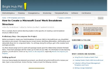 http://www.brighthubpm.com/templates-forms/29707-how-to-create-a-microsoft-excel-work-breakdown-structure/
