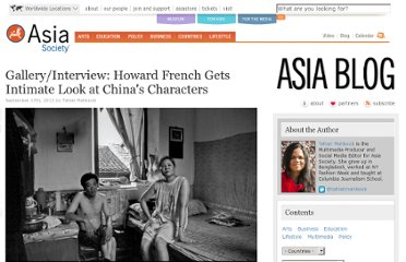 http://asiasociety.org/blog/asia/galleryinterview-howard-french-gets-intimate-look-chinas-characters#1