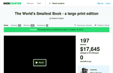 http://www.kickstarter.com/projects/721409234/the-worlds-smallest-book-a-large-print-edition