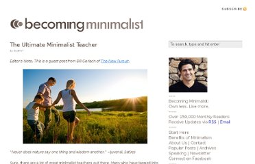 http://www.becomingminimalist.com/the-ultimate-minimalist-teacher/