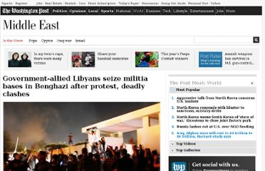 http://www.washingtonpost.com/world/libyans-attack-militia-base-in-benghazai/2012/09/22/5b4f96a0-04b3-11e2-8102-ebee9c66e190_story.html
