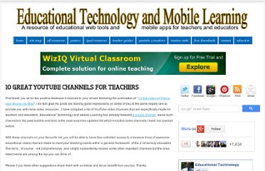 http://www.educatorstechnology.com/2012/09/10-great-youtube-channels-for-teachers.html