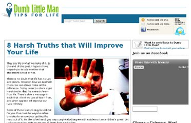 http://www.dumblittleman.com/2009/02/8-harsh-truths-that-will-improve-your.html