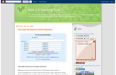 http://web20teach.blogspot.com/2008/05/top-5-quiz-generators-for-online.html