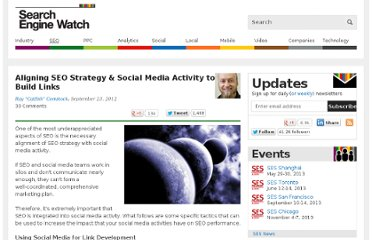 http://searchenginewatch.com/article/2207423/Aligning-SEO-Strategy-Social-Media-Activity-to-Build-Links