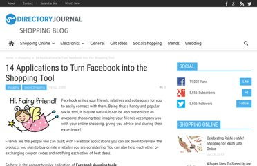 http://www.dirjournal.com/shopping-journal/14-applications-to-turn-facebook-into-the-shopping-tool/