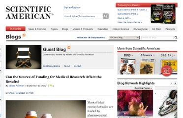 http://blogs.scientificamerican.com/guest-blog/2012/09/23/can-the-source-of-funding-for-medical-research-affect-the-results/