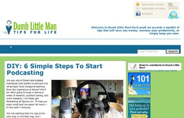 http://www.dumblittleman.com/2008/12/diy-6-simple-steps-to-start-podcasting.html