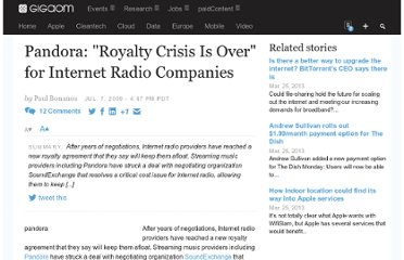 http://gigaom.com/2009/07/07/pandora-royalty-crisis-is-over-for-internet-radio-companies/