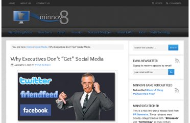 http://minnov8.com/2009/01/05/why-executives-dont-get-social-media/