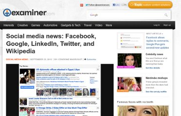http://www.examiner.com/article/social-media-news-facebook-google-linkedin-twitter-and-wikipedia