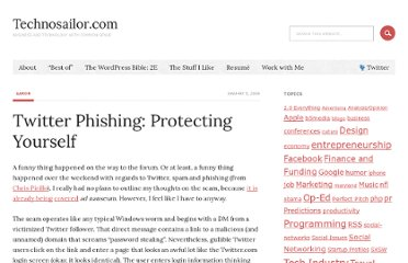 http://technosailor.com/2009/01/05/twitter-phishing-protecting-yourself/