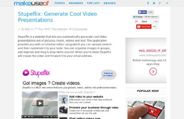 http://www.makeuseof.com/dir/stupeflix-generate-cool-video-presentations/