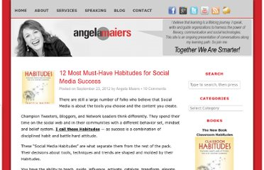 http://www.angelamaiers.com/2012/09/12-most-must-have-habitudes-for-social-media-success.html