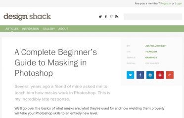 http://designshack.net/articles/graphics/a-complete-beginners-guide-to-masking-in-photoshop/