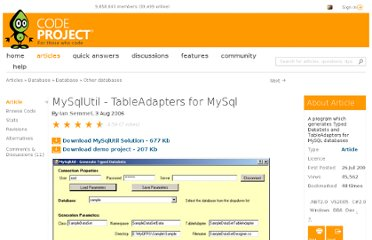http://www.codeproject.com/Articles/14950/MySqlUtil-TableAdapters-for-MySql