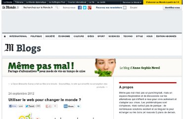 http://alternatives.blog.lemonde.fr/2012/09/24/comment-utiliser-le-web-pour-changer-le-monde-social-good-week/
