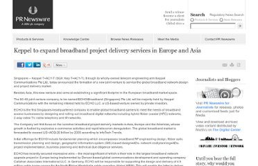 http://www.prnewswire.co.uk/news-releases/keppel-to-expand-broadband-project-delivery-services-in-europe-and-asia-156285215.html