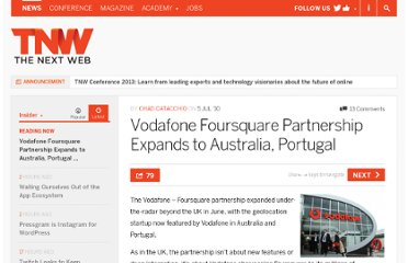 http://thenextweb.com/insider/2010/07/05/vodafone-foursquare-partnership-expands-to-australia-portugal/