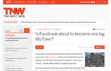 http://thenextweb.com/insider/2010/08/10/is-facebook-about-to-become-one-big-mytown/