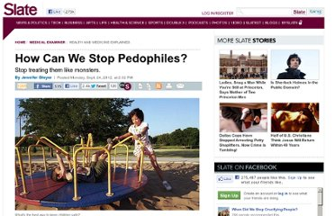 http://www.slate.com/articles/health_and_science/medical_examiner/2012/09/stop_childhood_sexual_abuse_how_to_treat_pedophilia_.html