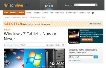 http://www.techhive.com/article/219392/windows_7_tablets_now_or_never.html