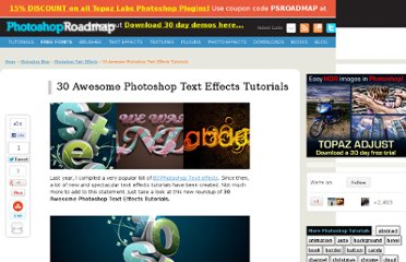 http://www.photoshoproadmap.com/Photoshop-blog/30-awesome-photoshop-text-effects-tutorials/