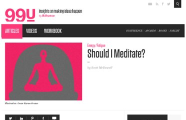 http://99u.com/tips/7171/Should-I-Meditate
