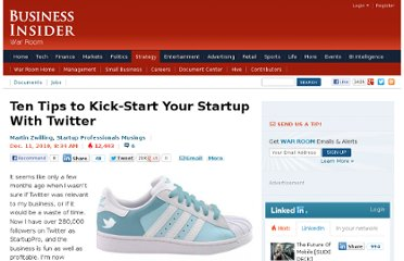 http://www.businessinsider.com/ten-tips-to-kick-start-your-startup-with-twitter-2010-12?op=1#create-separate-account-for-business-4