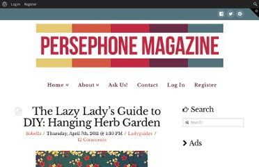 http://persephonemagazine.com/2011/04/07/the-lazy-ladys-guide-to-diy-hanging-herb-garden/