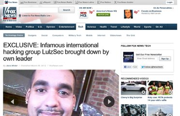 http://www.foxnews.com/tech/2012/03/06/hacking-group-lulzsec-swept-up-by-law-enforcement/