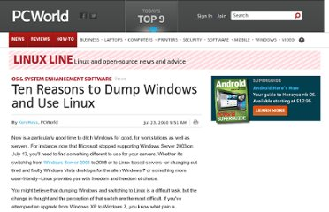 http://www.pcworld.com/article/201731/10_reasons_to_dump_windows_and_use_linux.html