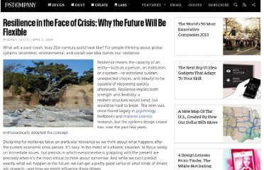 http://www.fastcompany.com/1257825/resilience-face-crisis-why-future-will-be-flexible