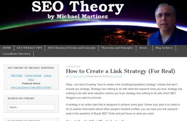 http://www.seo-theory.com/2012/09/20/how-to-create-a-link-strategy-for-real/