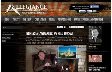 http://www.allegiancemusical.com/video/tennessee-lawmakers-we-need-chat