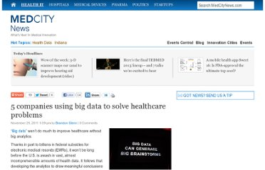http://medcitynews.com/2011/11/5-companies-using-big-data-to-solve-healthcare-problems/