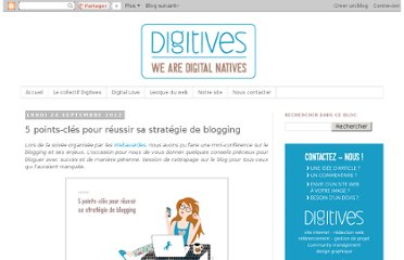 http://blog.digitives.com/2012/09/5-points-cles-pour-reussir-sa-strategie.html