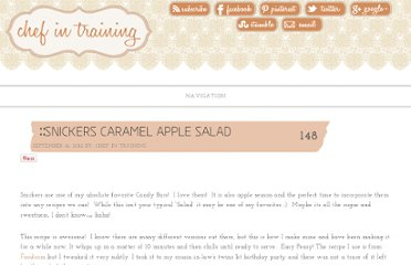 http://www.chef-in-training.com/2012/09/snickers-caramel-apple-salad/